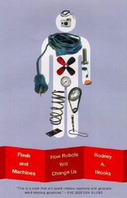Flesh and Machines By Brooks, Rodney Allen